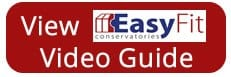 easyfit conservatories video guide